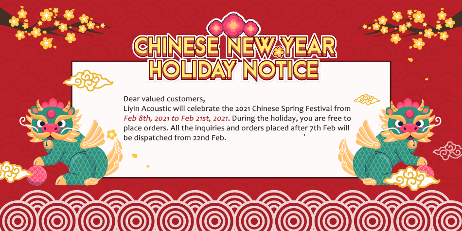 Notice for 2021 Chinese Spring Festival Holiday